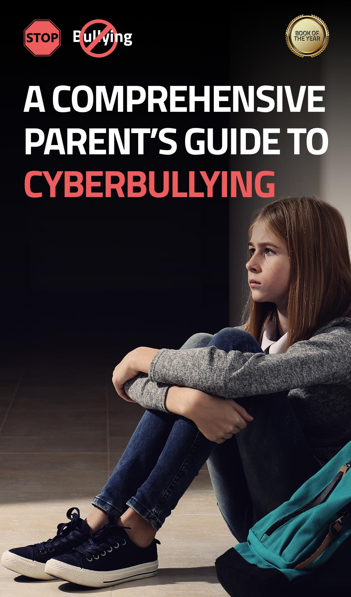 a comprehensive parent's guide to cyberbullying